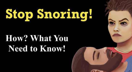 Stop Snoring: A to Z. Things You Need to Know!